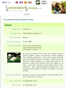 The profile I created on Conversation Exchange, with the hope of learning Spanish language & culture!